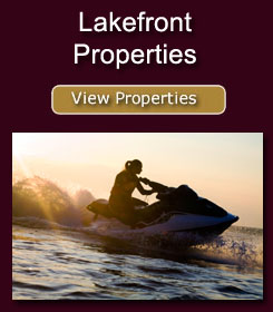 Click here to view our Lakefront properties